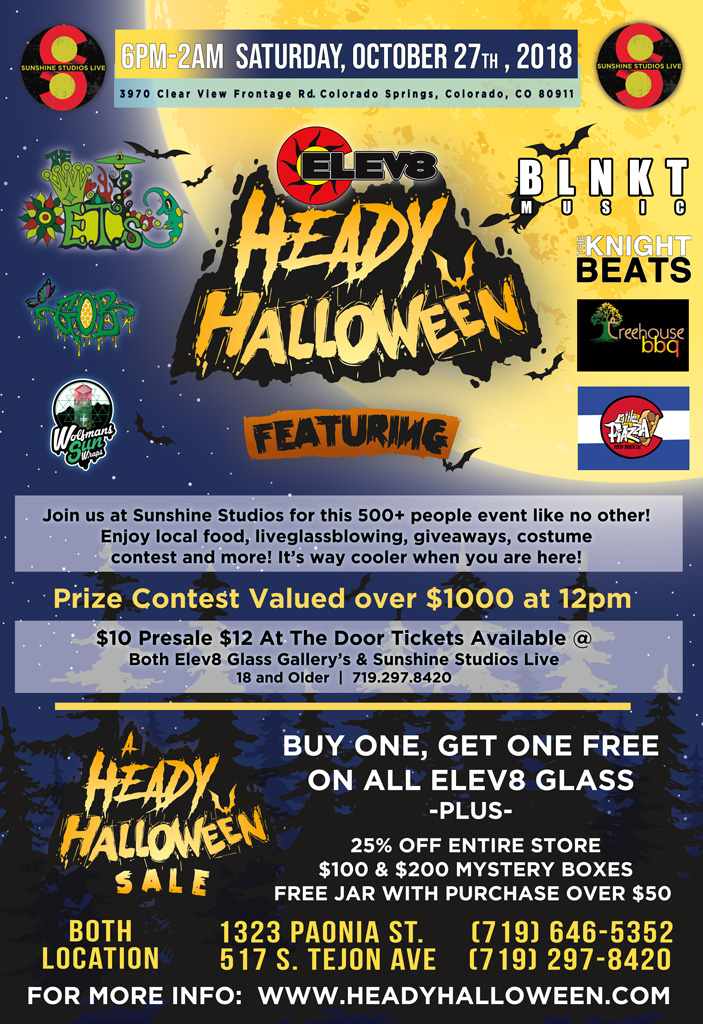 Join us at Sunshine Studios for this 500+ people event like no other! Enjoy local food, live glassblowing, giveaways, a costume contest, a raffle valued at over $1000, and more! Buy one get one free on all Elev8 Glass, plus 25% off entire store, mystery boxes worth hundreds of dollars, and a free glass jar with any purchase over $50! Sale in effect at both Elev8 store locations: 1323 Paonia Street 80915, and 517 South Tejon Avenue 80903.